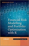 img - for Financial Risk Modelling and Portfolio Optimization with R book / textbook / text book