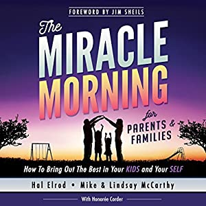 The Miracle Morning for Parents and Families Audiobook