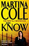 The Know (0747267642) by Cole, Martina