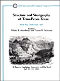 img - for Structure and Stratigraphy of Trans Pecos Texas: El Paso to Guadalupe Mountains and Big Bend July 20-29, 1989 (Field Trip Guidebooks) book / textbook / text book