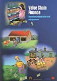 Value Chain Finance: Beyond Microfinance for Rural Entrepreneurs