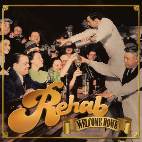 Rehab - Welcome Home - Zortam Music