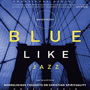 Blue Like Jazz Audiobook