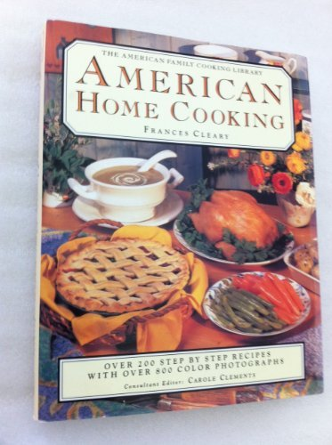 American Home Cooking (The American Family Cooking Library)