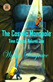 The Cosmic Monopole (Time Crystal)