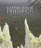 Caspar David Friedrich (Nouvelle Edition) (French Edition) (2754100547) by Hofmann, Werner