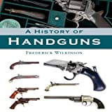 img - for A History of Handguns book / textbook / text book