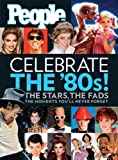 People:  Celebrate the 80s