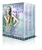 Taken by Night: Three Tales of Paranormal Seduction