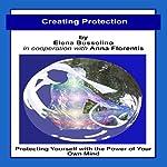 Creating Protection | Elena Bussolino