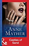 Castles of Sand (Mills & Boon Modern) (The Anne Mather Collection)