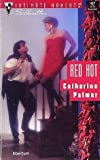 Red Hot (Silhouette Intimate Moments) (0373074611) by Catherine Palmer