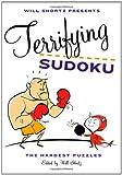 Will Shortz Presents Terrifying Sudoku: The Hardest Puzzles
