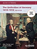 Access to History: The Unification of Germany 1815-1919 3rd Edition