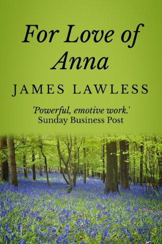 Book: For Love of Anna by James Lawless