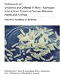 img - for (NAS Colloquium) Virulence and Defense in Host--Pathogen Interactions:: Common Features Between Plants and Animals by Proceedings of the National Academy of Sciences (2001-01-01) Paperback book / textbook / text book