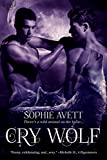 Cry Wolf: A New Gotham Fairy Tale (Monster Farm Saga Book 1)