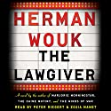 The Lawgiver: A Novel Audiobook by Herman Wouk Narrated by Peter Riegert, Zosia Mamet