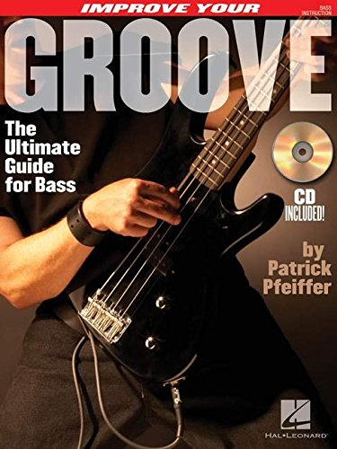 improve-your-groove-the-ultimate-guide-for-bass