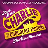 Charlie And The Chocolate Factory - The New Musical