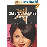 The The Selena Gomez Handbook