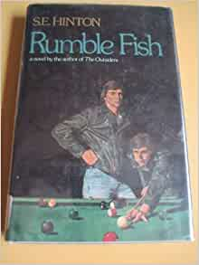 Rumble fish s e hinton books for Rumble fish book