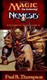 img - for Magic the Gathering : Nemesis (Masquerade Cycle Book 2) book / textbook / text book