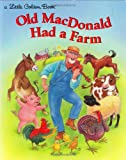 Old MacDonald Has a Farm (Little Golden Book)