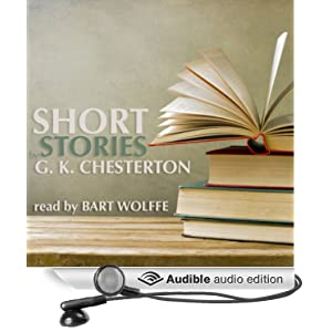 Short Stories by G. K. Chesterton - G. K. Chesterton