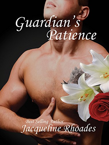 Jacqueline Rhoades - Guardian's Patience (Guardian's of the Race Book 5)