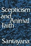 Scepticism and Animal Faith