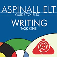 IELTS Writing Task 1: The International English Language Testing System (       UNABRIDGED) by Richard Aspinall Narrated by Richard Aspinall, Isabel Zippert