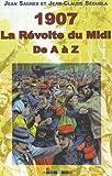img - for 1907, la r volte du Midi de a   z book / textbook / text book