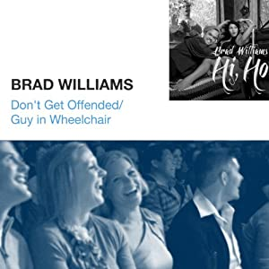Don't Get Offended / Guy in Wheelchair | [Brad Williams]