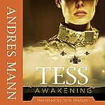 Tess Awakening | Andres Mann
