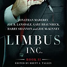Limbus, Inc., Book II Audiobook by Jonathan Maberry, Joe R. Lansdale, Gary A. Braunbeck, Joe McKinney, Harry Shannon Narrated by Gregory Zarcone
