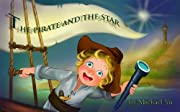Children's Ebook - The Pirate and the Star (Sweet Dreams Bedtime Story, book 3)