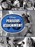 Perilous Assignment