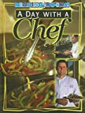 img - for A Day with a Chef (Reading Rocks!) book / textbook / text book