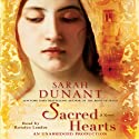 Sacred Hearts: A Novel (       UNABRIDGED) by Sarah Dunant Narrated by Rosalyn Landor