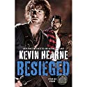 Besieged Audiobook by Kevin Hearne Narrated by To Be Announced