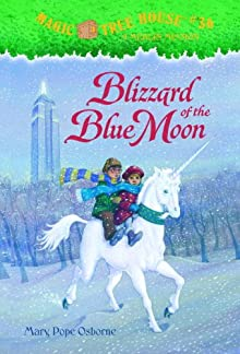 Magic Tree House #36: Blizzard Of The Blue Moon (A Stepping Stone Book(TM))