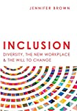 img - for Inclusion: Diversity, The New Workplace & The Will To Change book / textbook / text book