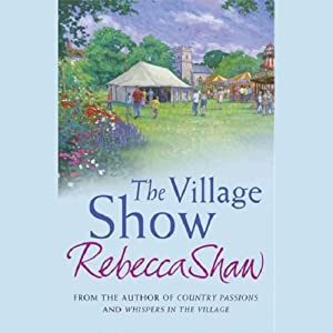 The Village Show | [Rebecca Shaw]