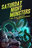 img - for Saturday Night Monsters: A 100% Totally Unofficial Doctor Who Fanthology book / textbook / text book