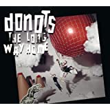 "The Long Way Homevon ""Donots"""
