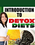 How to Detox Your Body, Detox Diets