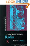 Understanding Radio (Studies in Cultu...