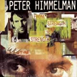 "From Strength To Strengthvon ""Peter Himmelman"""