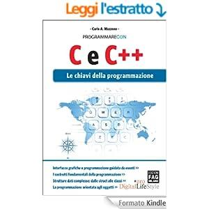 Programmare con C e C++. Le chiavi della programmazione (Programmarecon)